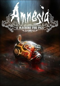 Amnesia: A Machine For Pigs (PC Download)