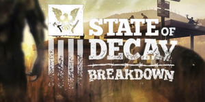 State of Decay - Breakdown (PC DLC)