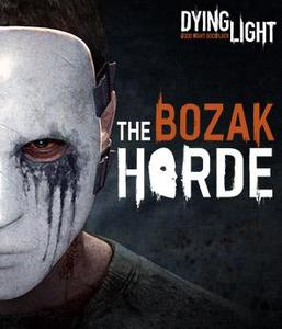 Dying Light: The Bozak Horde (PC/Linux DLC)