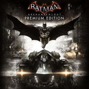 Batman: Arkham Knight Premium Edition (PS4 Download) - PS Plus Required