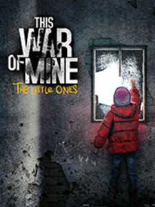 This War of Mine: The Little Ones (PC DLC)