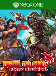 Dead Island Retro Revenge (Xbox One Download)