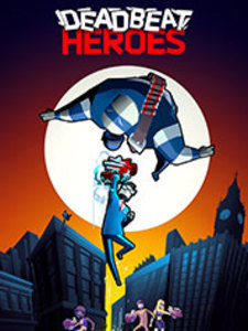 Deadbeat Heroes (PC Download)