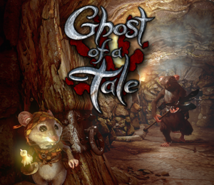 Ghost of a Tale (PC Download)
