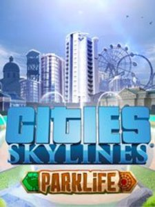 Cities: Skylines - Parklife (PC DLC)